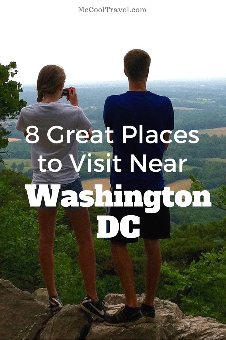 McCool Travel's curated list of 8 great places to visit near Washington DC.