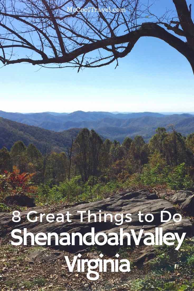 Here are 8 great things to do in Shenandoah Valley. Shenandoah Valley, Virginia is an area of astounding natural beauty and amazing history.