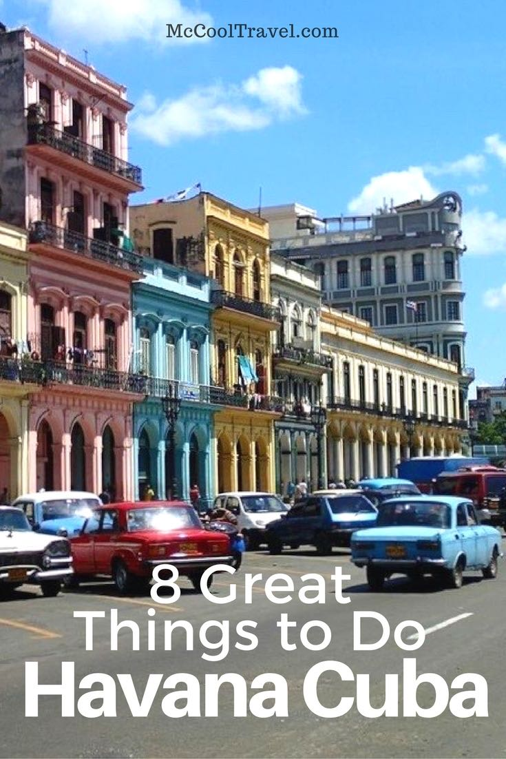 8 Great Things to Do in Havana Cuba. The world is traveling to Cuba. NOW is the time to go. Discover for yourself the beauty and mystique of Havana.