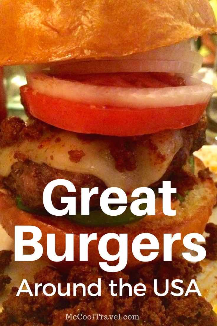 Looking for great burgers for the USA for National Burger Month? Here are some of my burger suggestions along with contributions from prominent and frequent travelers.