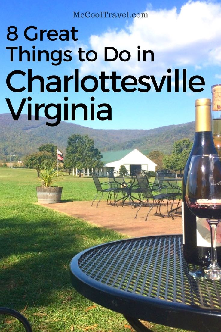 Some great things to do in Charlottesville Virginia include hiking, craft brew, wineries, great restaurants, experiencing history at Monticello, Highland, Montpelier.